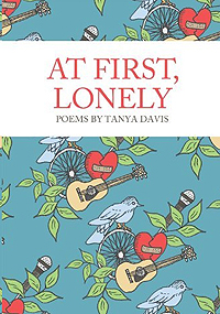 At First Lonely - Poems by Tanya Davis